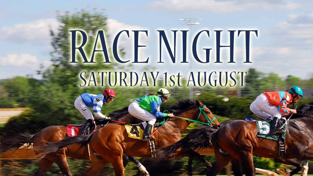 Aug 1st – Race Night